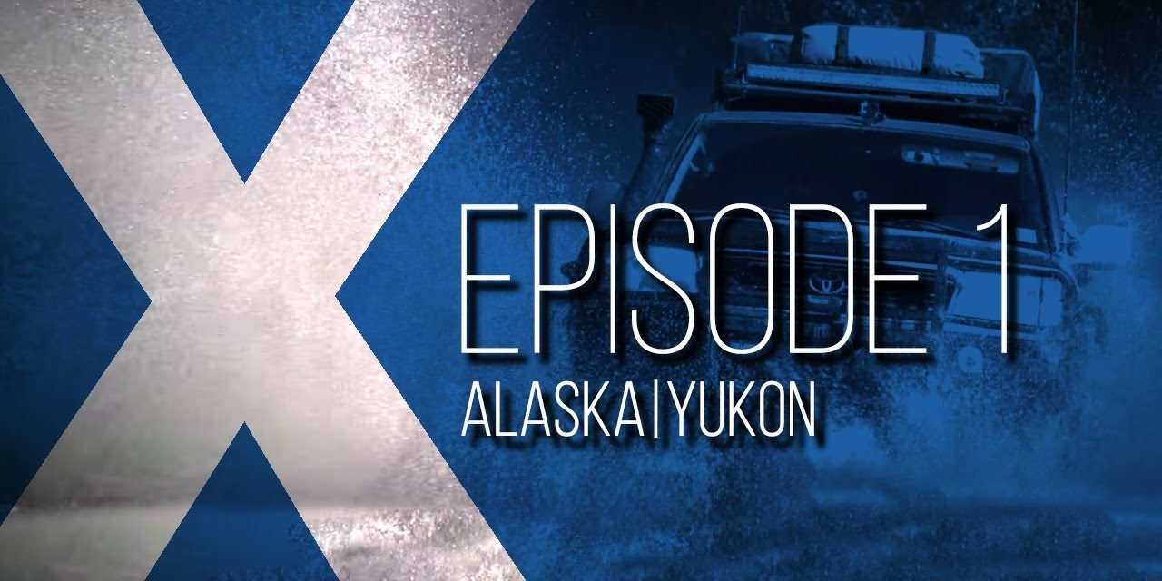 Expedition Overland: Alaska/Yukon Ep1 S1