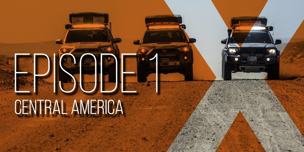 Expedition Overland: Central America Ep1 S2