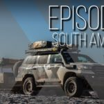 Expedition Overland: South America Ep9 S3