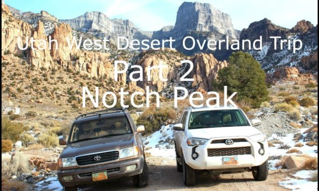 Utah West Desert Overland Trip Part 2 | To Notch Peak